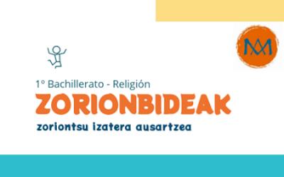 ZORIONBIDEAK 1° BTO RELIGIÓN